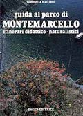 Guida al Parco di Montemarcello