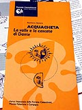Acquacheta - La valle e la cascata di Dante