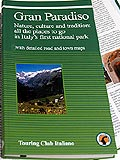 Guide d'Italia - Gran Paradiso (English edition)