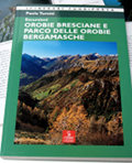 Escursioni Orobie Bresciane e Parco delle Orobie Bergamasche