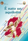 E&#39; nato un aquilotto